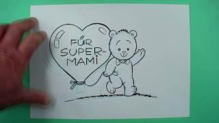Für Mama ( Muttertag ). Zeichnen für Kinder... und jedem, dem es Spaß macht.