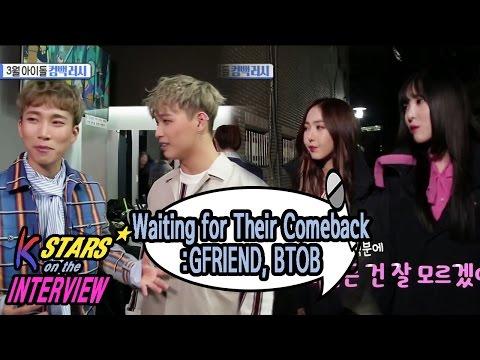 [CONTACT INTERVIEW★] Comeback in March : GFRIEND & BTOB 20170312
