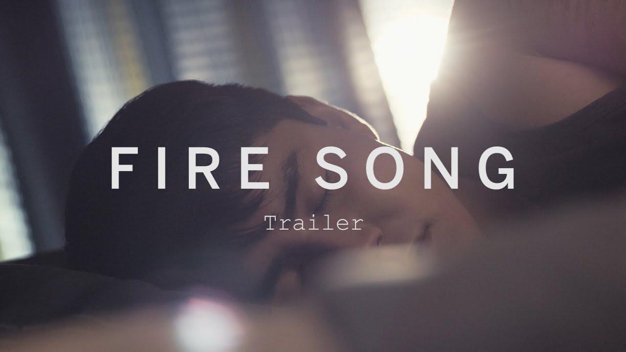 FIRE SONG Trailer | Festival 2015
