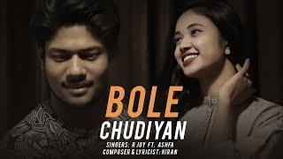Bole Chudiyan : R Joy ft. Ashfa   Hiran   Bole Chudiyan Bole Kangna