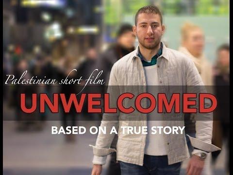 UNWELCOMED Palestinian shortfilm (Aziz Elali)