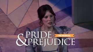 Pride & Prejudice - The Musical