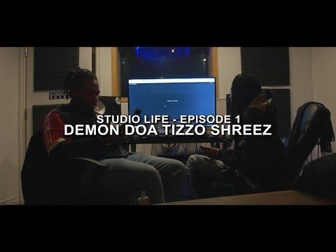 Youtube: DEMON DOA x TIZZO x SHREEZ – STUDIO LIFE #1 (Shot by @tm_director)