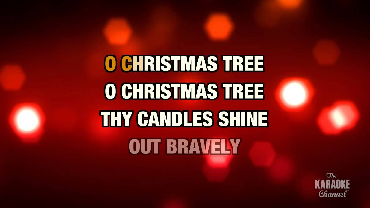 """O Christmas Tree In The Style Of """"Traditional"""" With Lyrics"""