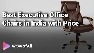 9 Best Executive Office Chair with price in india 2019