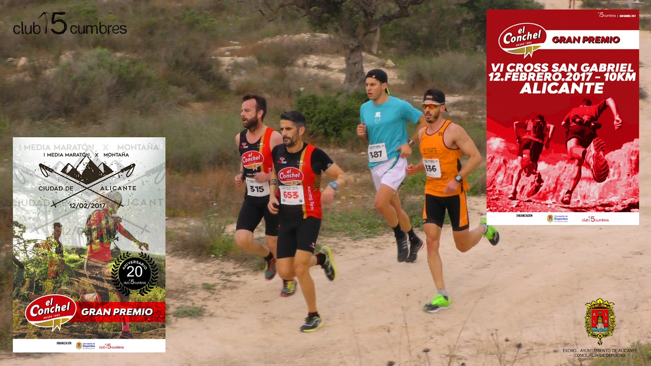 2017 Media Maratón X Montaña Cross San Gabriel Alicante Youtube