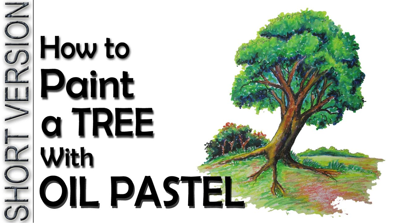 How to Paint a Tree with Oil Pastel [SHORT VERSION] - YouTube