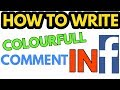 How to comment colored text in facebook