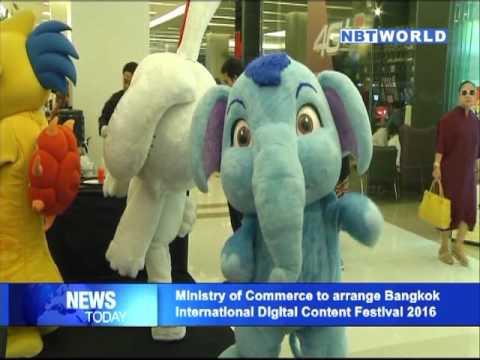 Min of Commerce to arrange Bangkok International Digital Content Festival 2016
