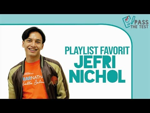 Ada Lagu Favorit Jefri Nichol yang Sama dengan Kamu? #PlaylistFavorite!
