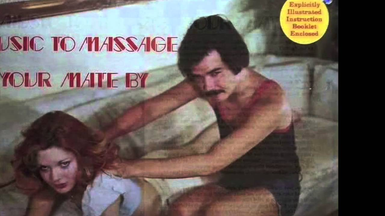 Music To Massage Your Mate By full album YouTube