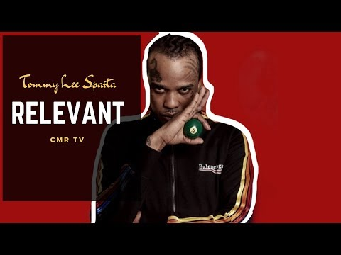 Tommy Lee Sparta - Relevant