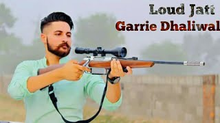 Loud Jatt  || Garrie Dhaliwal || whatsapp story video