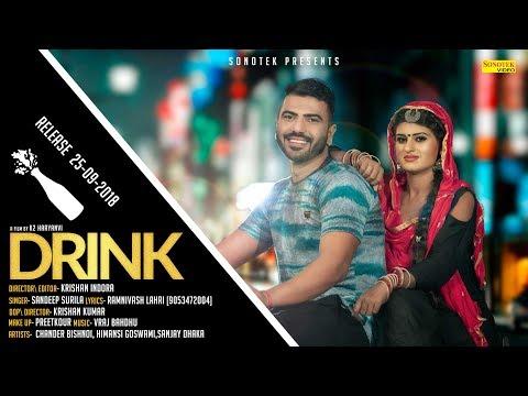 Drink | Himansnhi Goswami | V Raj, Sanjay Dhaka | Chander Bishnoi | New Haryanvi Song 2018 | Sonotek