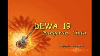 Dewa19 - Pangeran Cinta (Song Lyric Production)