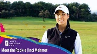 Inci Mehmet | Meet the Rookie