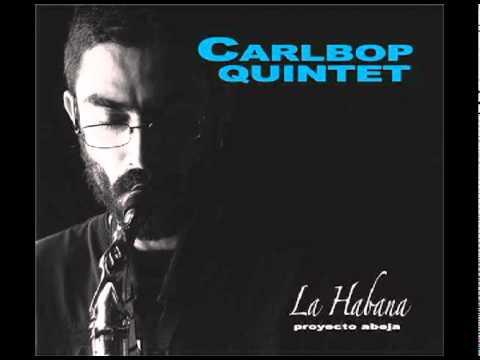 Carlos Alcazar Carlbop Quintet Gladiador