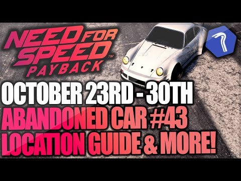 Need For Speed Payback Abandoned Car #43 - Location Guide + Gameplay - GALLO PORSCHE 911 CARRERA RSR