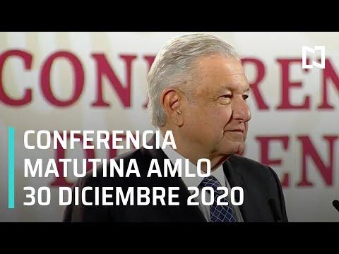 Conferencia matutina AMLO / 30 de diciembre 2020