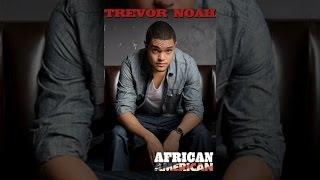 Trevor Noah: African American