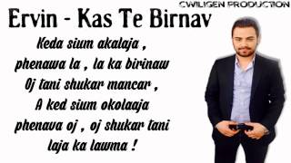 09 Ervin - Kas te birinav - New Album 2014 - RAGGA TAGGA - By Cwiligen ( Lyrics )