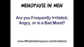 Menopause in Men (a.k.a. Andropause) - Fact or Fiction