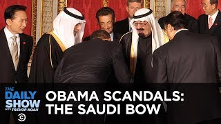 Obama's Saudi Bow: The Worst Scandal in Presidential History | The Daily Show