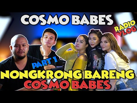 Nongkrong Bareng COSMO BABES - RadioVlog #Part 1