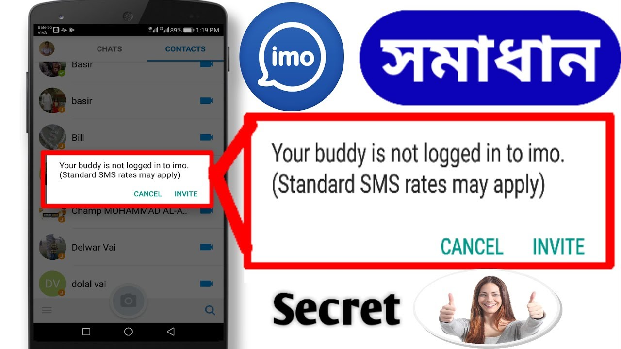 imo, Your buddy is not logged in to imo, (Standard SMS Rates may apply)  Solution