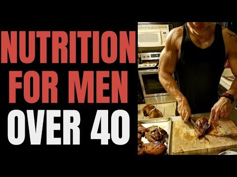 Men: Eat These Foods To Build Muscle! (Nutrition For Men OVER 40)