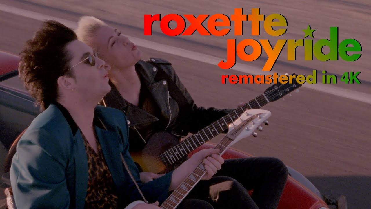Download Roxette - Joyride (Official Video) [Remastered]