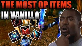 The Most OP Items In Vanilla WoW! [Sword of a Thousand Truths Edition]
