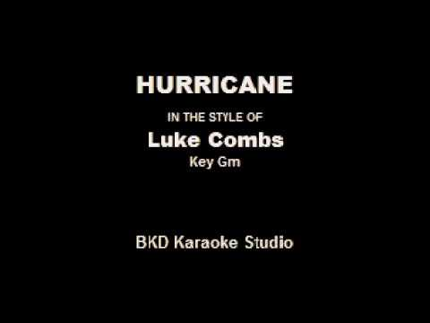 Hurricane (In The Style Of Luke Combs) (Karaoke With Lyrics)