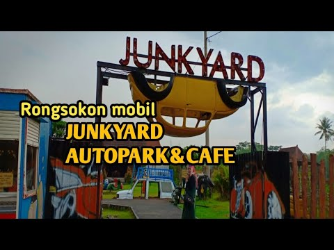 mobil-rongsokan-junkyard  junkyard-autopark&cafe  ito-swit