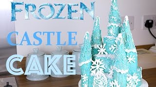 How to Make a Frozen Princess Cake Castle | CarlyToffle