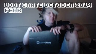 October Loot Crate Unboxing - Fear
