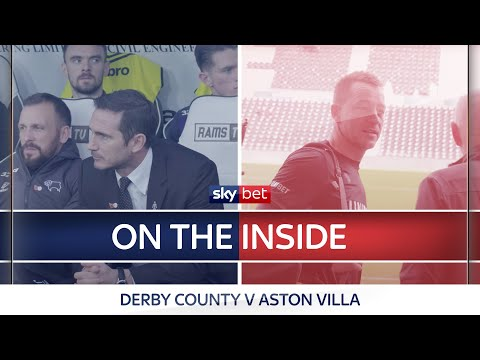 On The Inside | Derby County v Aston Villa | Frank Lampard & John Terry reunion!