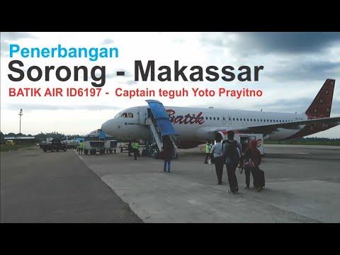 Terbang Bersama Batik Air Rute Sorong - Makassar Dengan Pesawat Airbus A320-200 ID6197