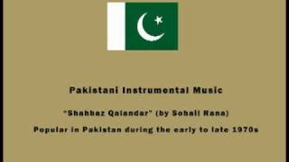 Pakistani Instrumental Music - Shahbaz Qalandar (by Sohail Rana)