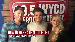 PHILLIP STOPS BY THE ROB + HOLLY SHOW FOR WYCD IN DETROIT - GRATITUDE LIST