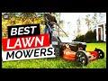 Best Lawn Mowers 2019 - Top 5 Lawn Mowers in 2019
