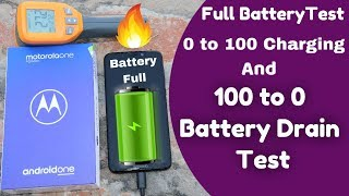 Motorola One Power Battery Test | 0 to 100 Charging and 100 to 0 Drain | Full Record Live