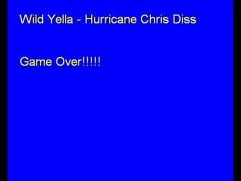 Wild Yella -Hurricane Chris Diss