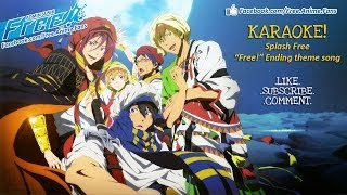 "[Free! ED] ""SPLASH FREE"" Karaoke (Kanji Lyrics + Off Vocal)"