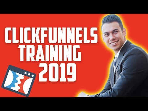 Clickfunnels Training For 2019 - Building Profitable Click Funnels Sales Funnels