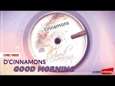 D'Cinnamons - Good Morning   Official Lyric Video