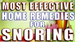 MOST EFFECTIVE HOME REMEDIES FOR SNORING II खर्राटे बंद करने के अति प्रभावी घरेलू उपाय II