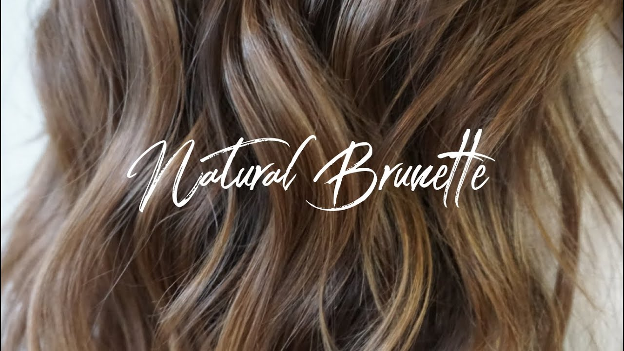 Natural Brunette Hair Tutorial Youtube