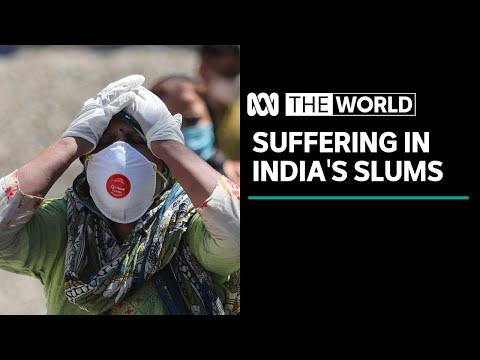 """They do not exist"" - Indian slums struggle as coronavirus crisis worsens | The World"