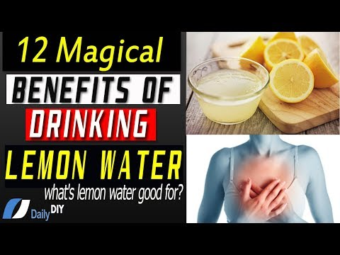12 Benefits of Lemon Water: Why Drinking Lemon Juice in the Morning Good for Health?